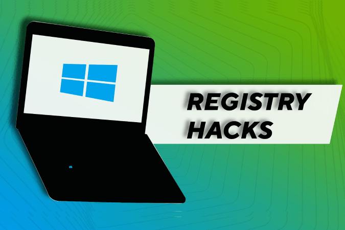 أفضل برنامج Windows Registry Hacks في عام 2020 لجعل Windows أفضل